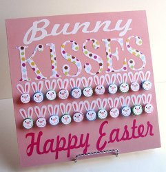 Bunny Kisses Easter Board