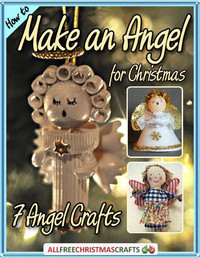 How to Make an Angel for Christmas