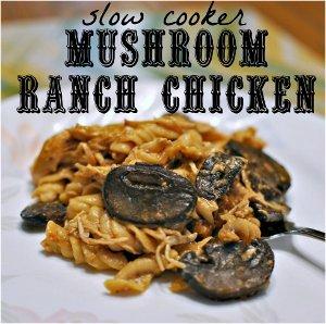Slow Cooker Mushroom Ranch Chicken