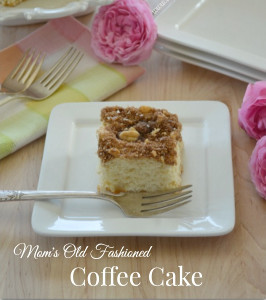 Mom's Old-Fashioned Coffee Cake