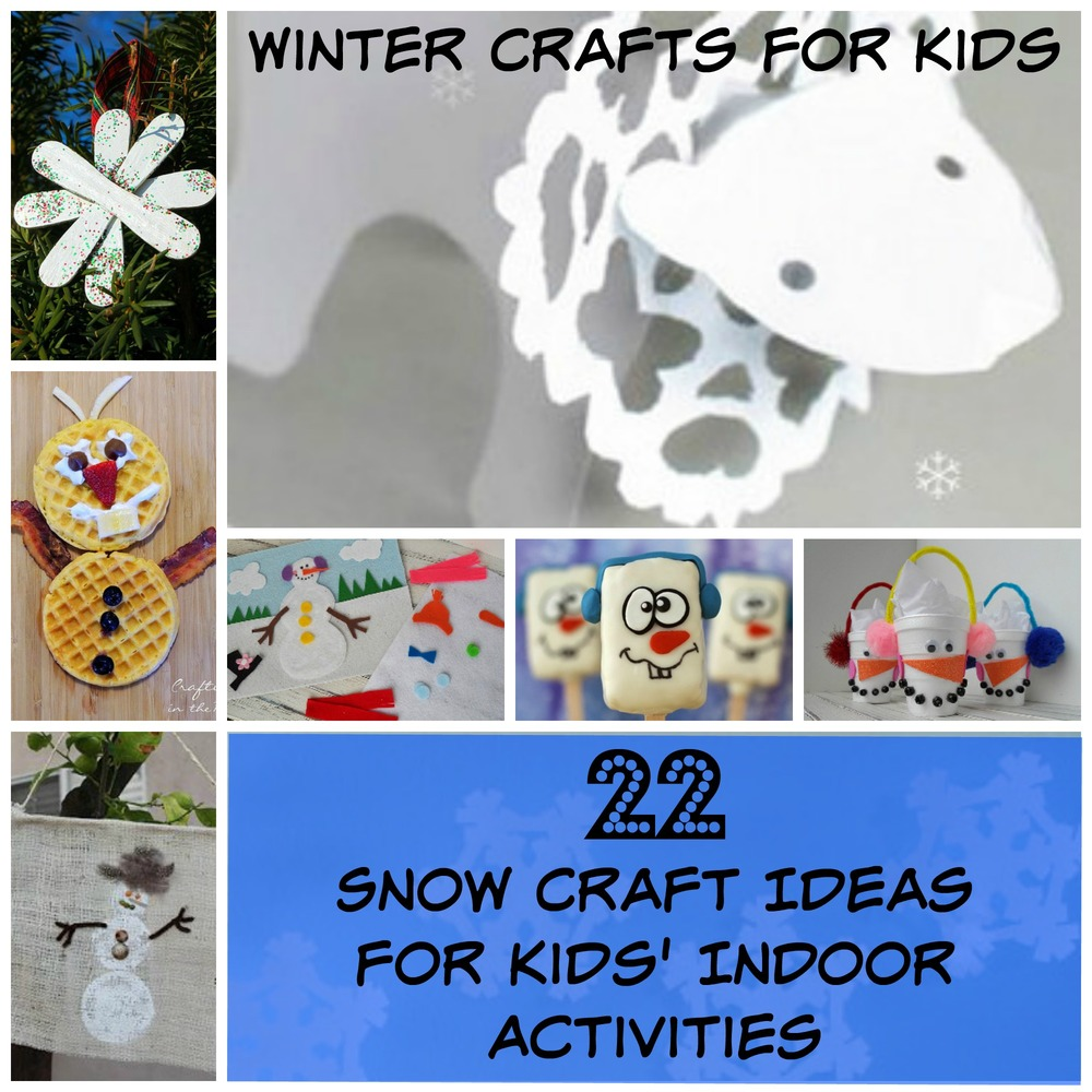 Winter crafts for kids 22 snow craft ideas for kids for Winter crafts for children