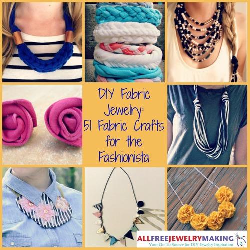Diy Upcycled Jewelry Diy Fabric Jewelry 51 Fabric