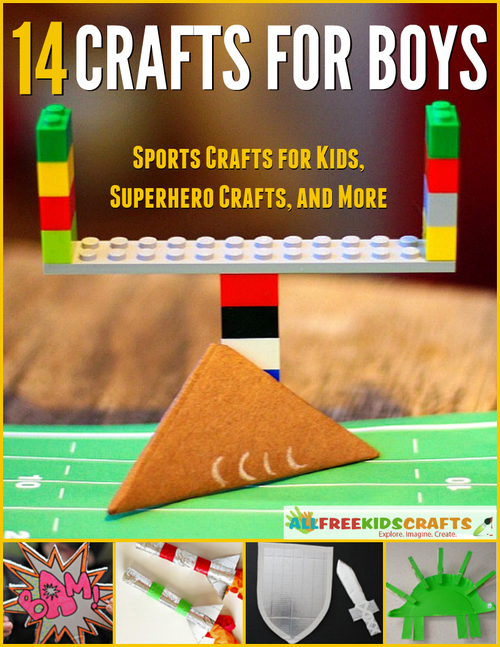 14 crafts for boys sports crafts for kids superhero for Art crafts for boys