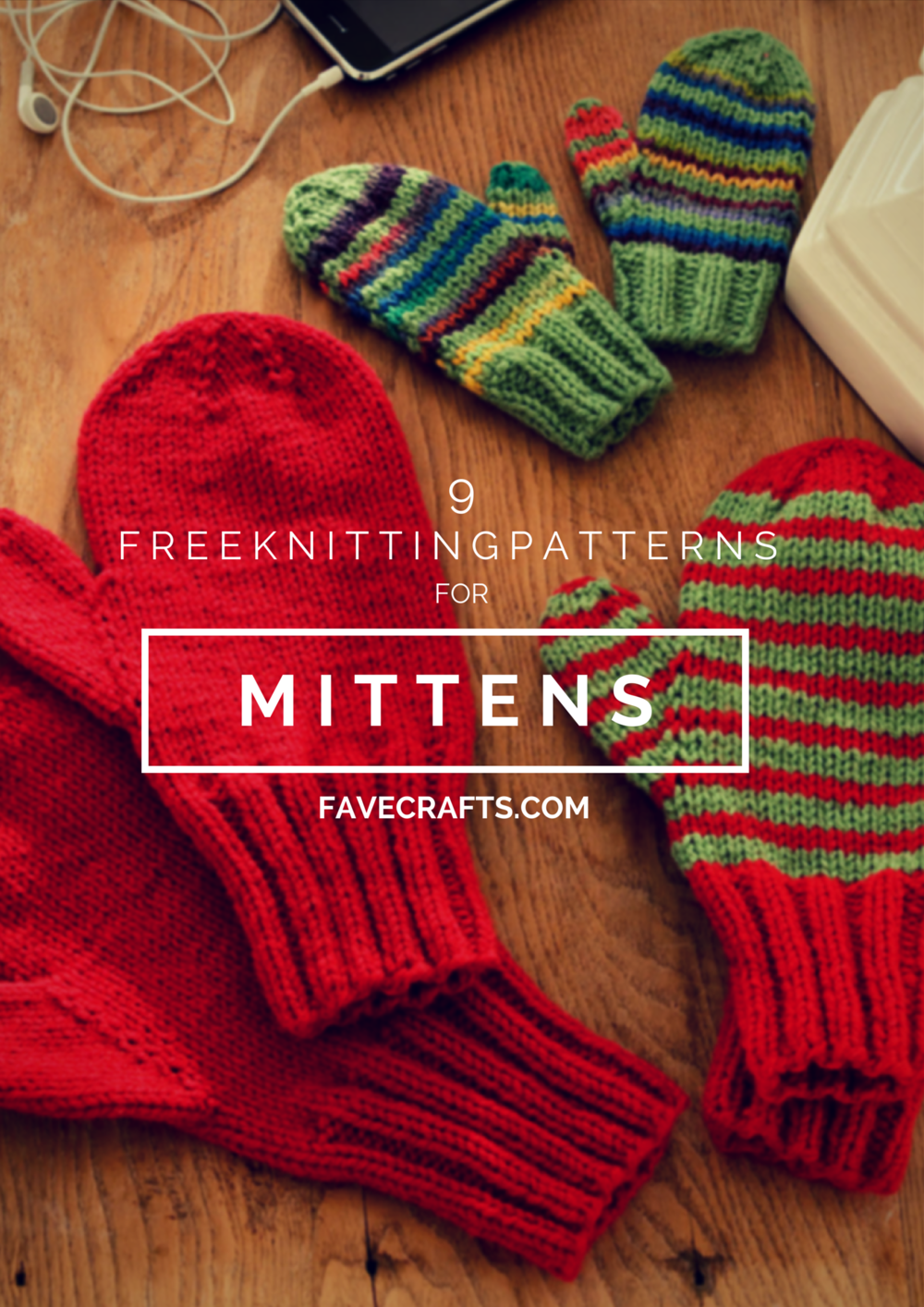 Free Knitting Patterns Hats Scarves Gloves : 6 Free Knitting Patterns for Mittens FaveCrafts.com