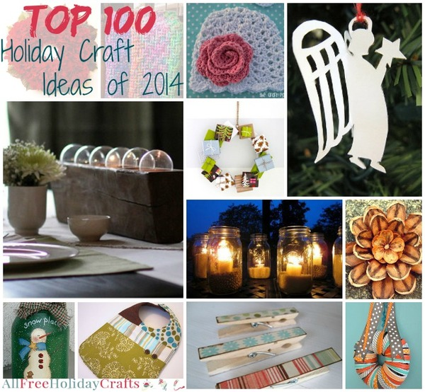 Top 100 Holiday Craft Ideas of 2014