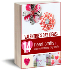 """Valentine's Day Ideas: 14 Heart Crafts and Cute Valentine's Day Crafts"" free eBook"
