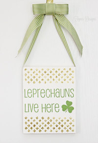 Leprechauns Live Here DIY Wall Art