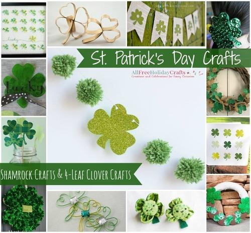 St. Patricks Day Crafts: 39 Shamrock Crafts and Four Leaf Clover Crafts