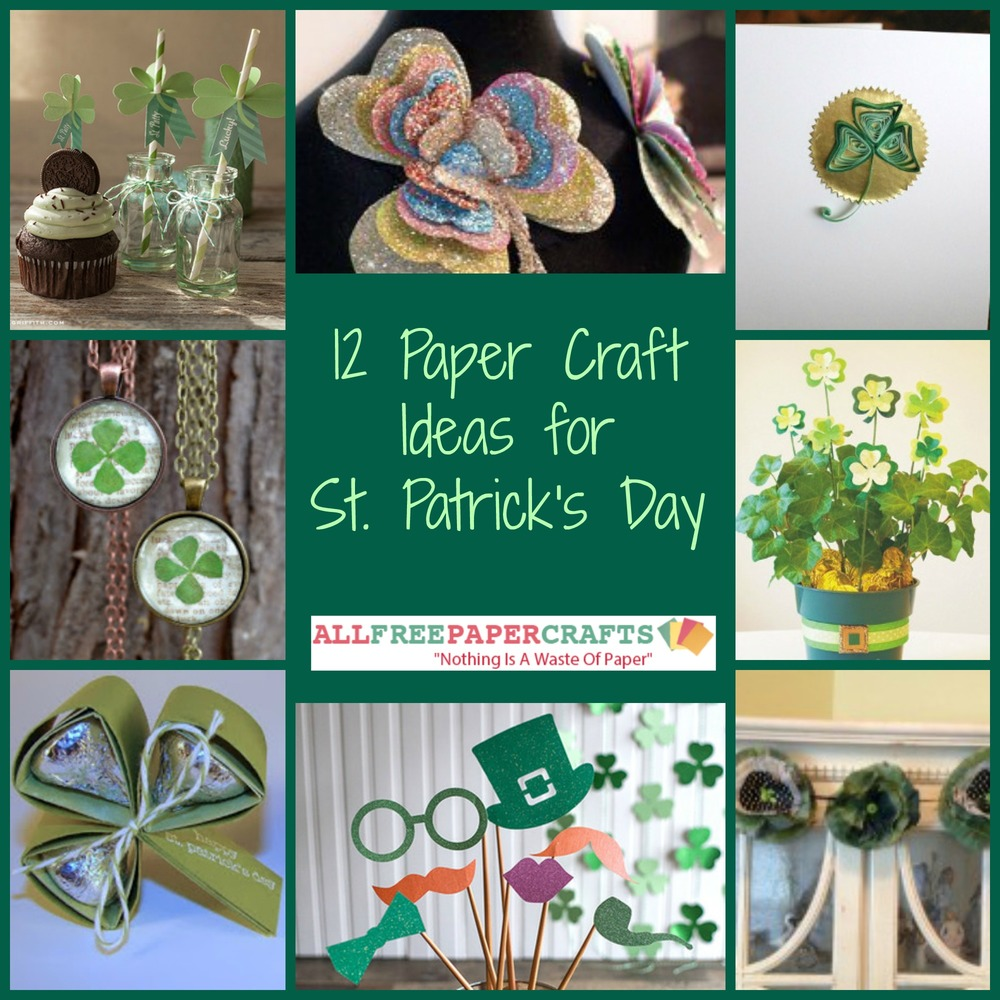12 paper craft ideas for st  patrick u0026 39 s day