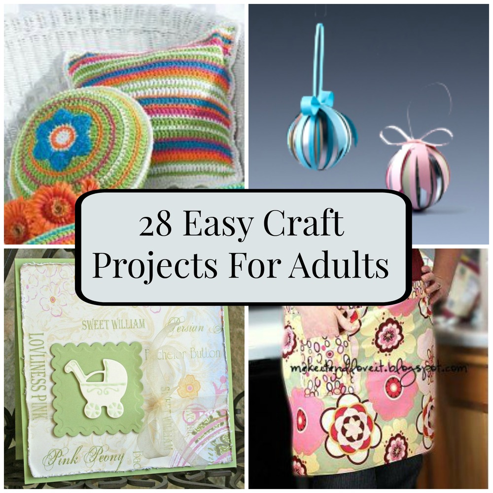 28 easy craft projects for adults for Gifts and crafts for adults