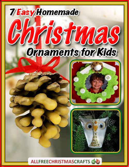 7 Easy Homemade Christmas Ornaments for Kids