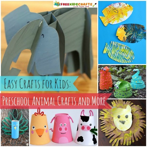 57 Easy Crafts for Kids: Preschool Animal Crafts and Farm Animal Crafts for Kids