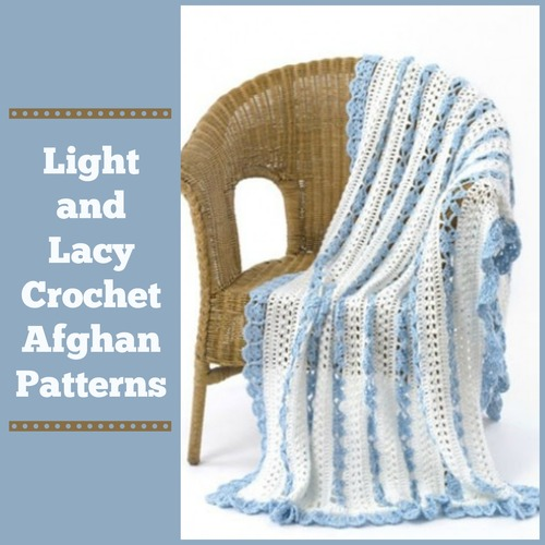 Lightweight Baby Afghan Crochet Pattern : 21 Light and Lacy Crochet Afghan Patterns ...