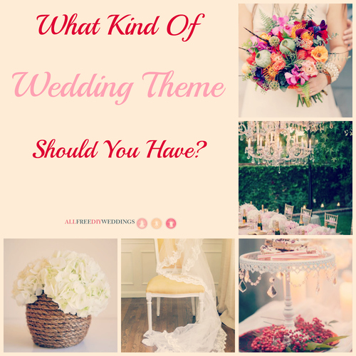 What Kind of Wedding Theme Should You Have?