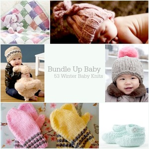 Bundle Up Baby: Winter Baby Knits