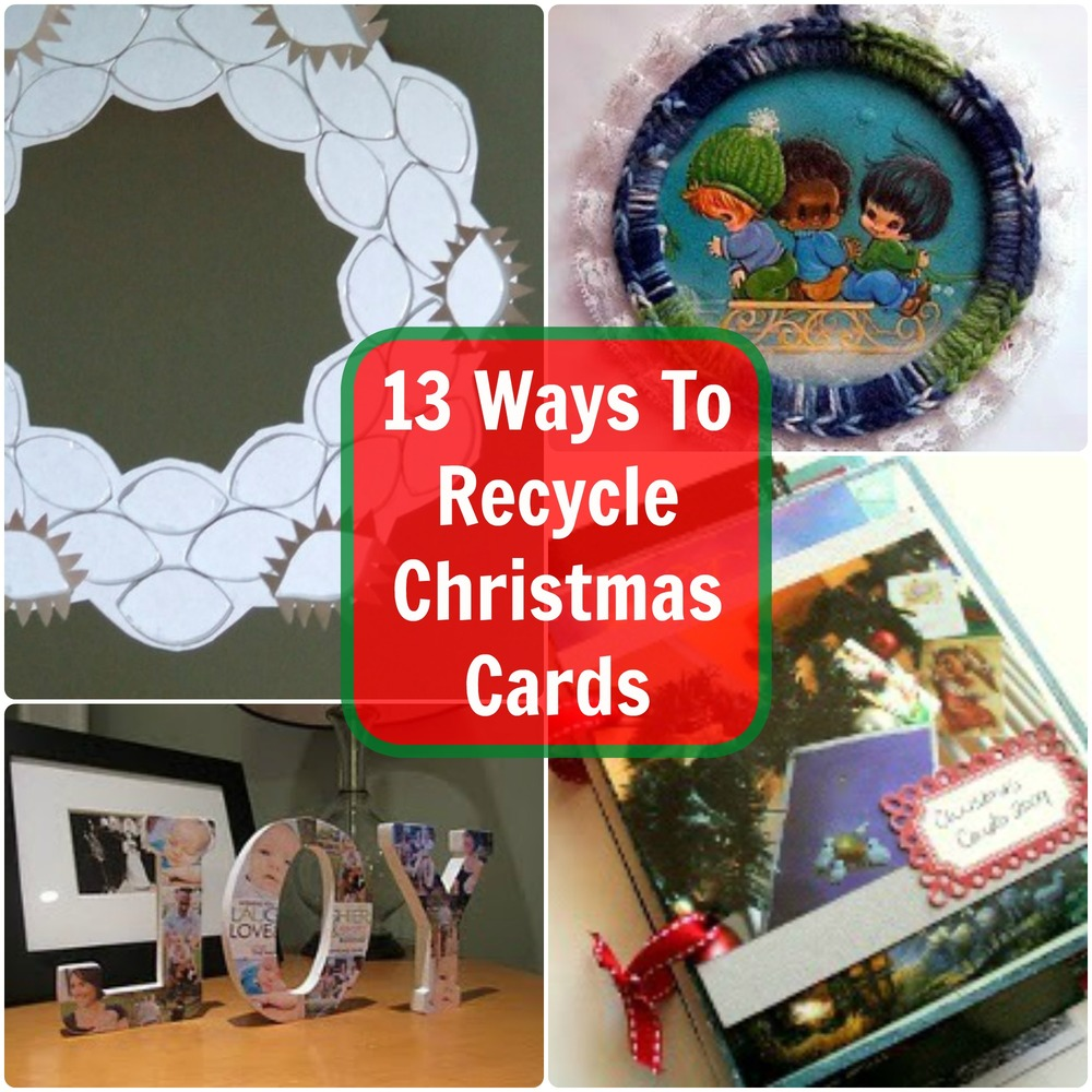 13 ways to recycle christmas cards for How to recycle old christmas cards