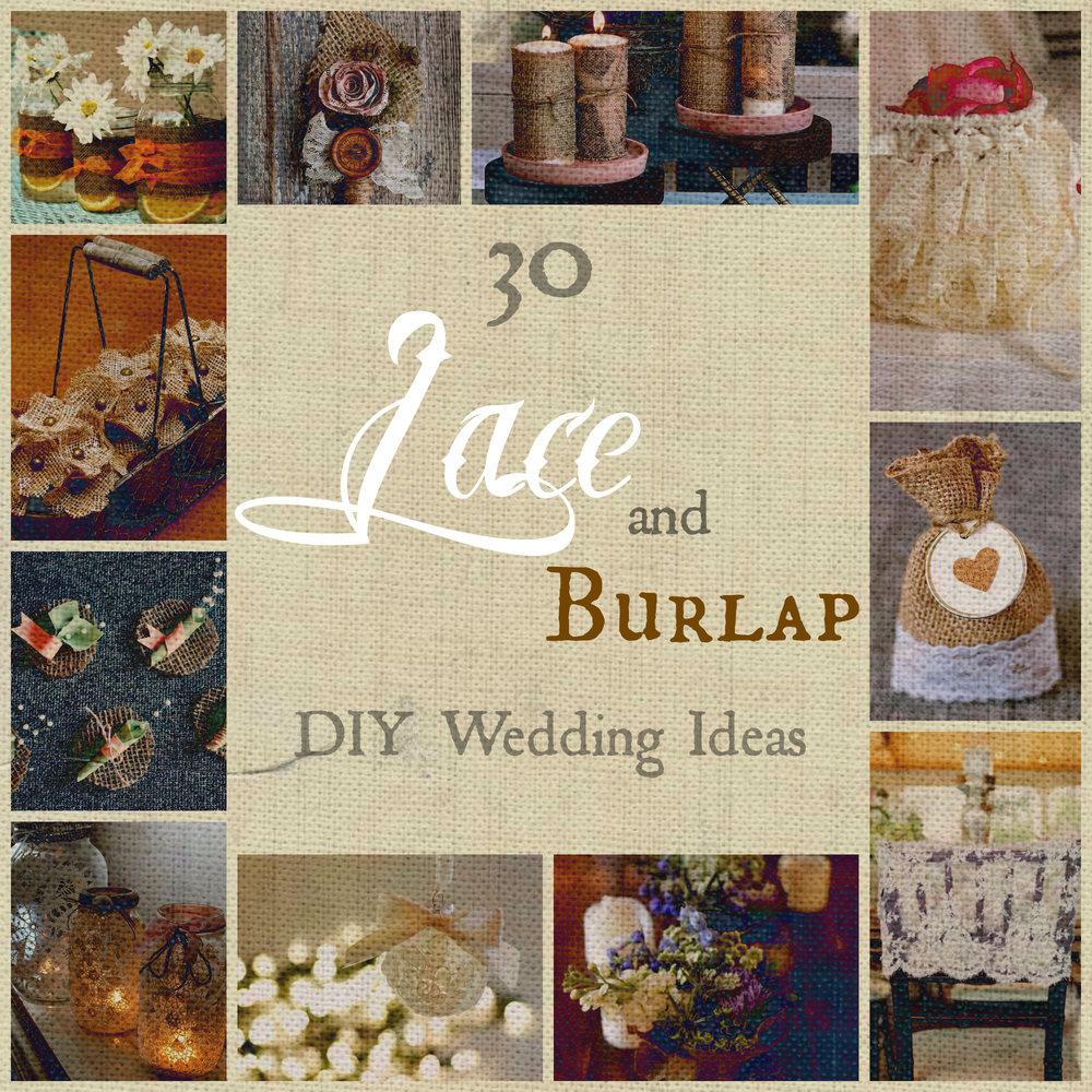 30 Lace and Burlap DIY Wedding Ideas | AllFreeDIYWeddings.com