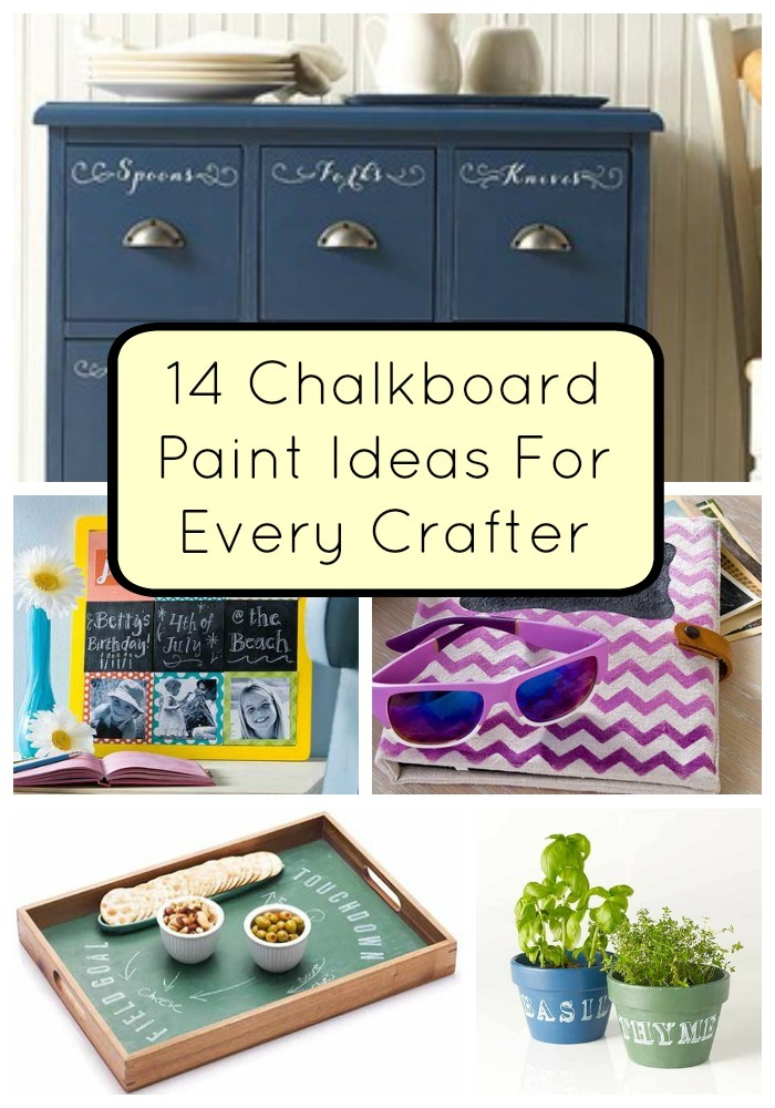 14 Chalkboard Paint Ideas For Every Crafter