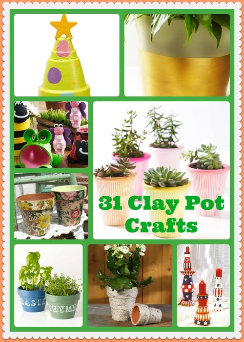 31 Clay Pot Crafts