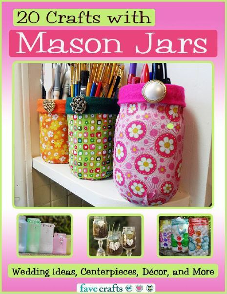 20 Crafts with Mason Jars: Wedding Ideas, Centerpieces, Decor and More