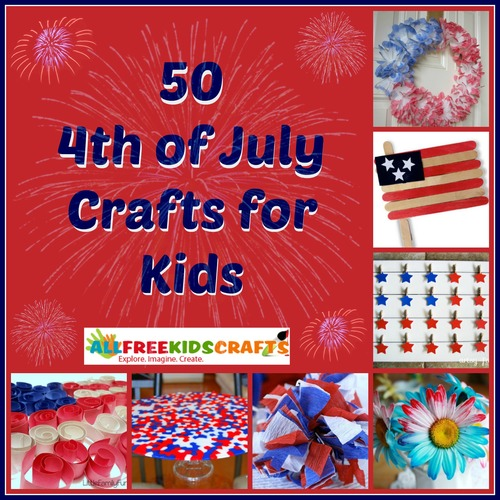 50 4th of July Crafts for Kids