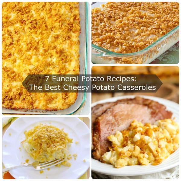7 Funeral Potatoes Recipes: The Best Cheesy Potato Casseroles