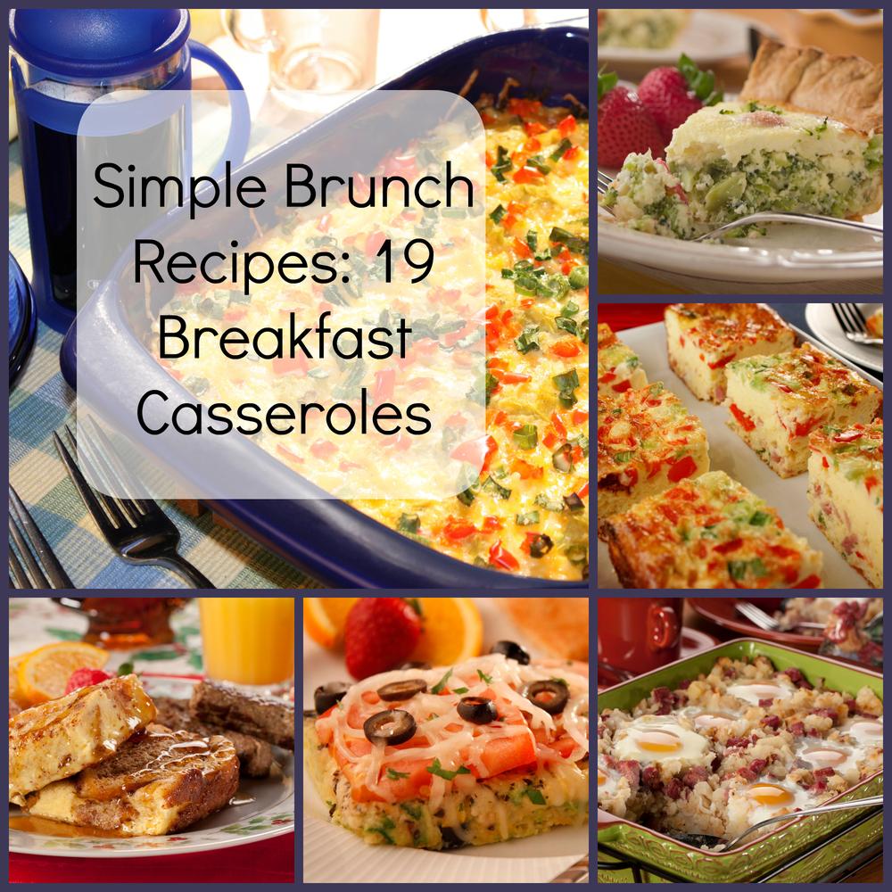 Simple Brunch Recipes 19 Breakfast Casseroles
