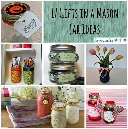 17 Gifts in a Mason Jar Ideas