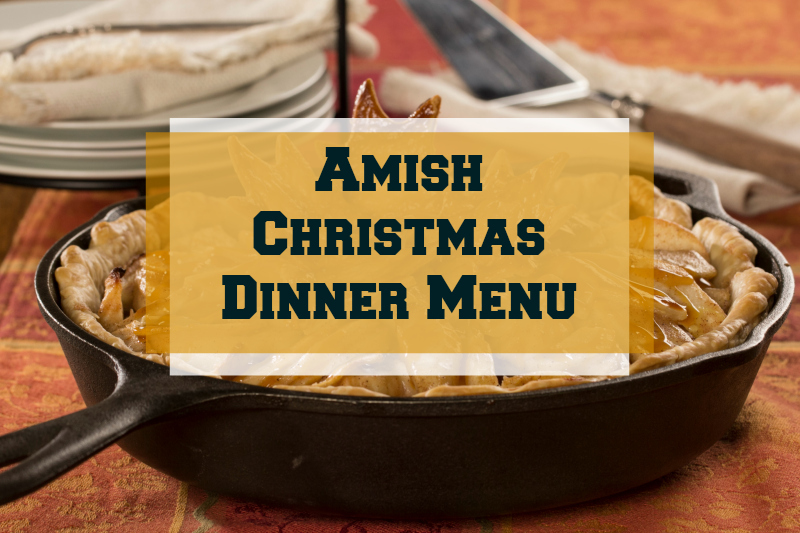 amish christmas dinner menu mrfoodcom