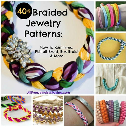 40+ Braided Jewelry Patterns: How to Kumihimo, Fishtail Braid, Box Braid, and More
