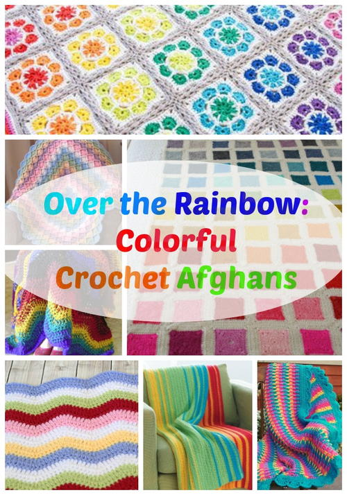 Over the Rainbow: Colorful Crochet Afghans