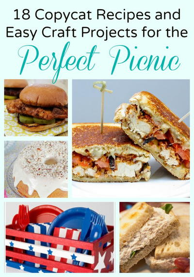 18 copycat recipes and easy craft projects for the perfect for Picnic food ideas for large groups