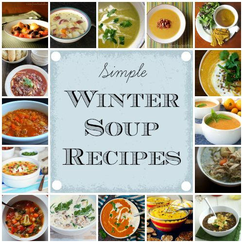25 simple winter soup recipes for Winter soup recipes easy