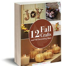 12 Fall Crafts and Fall Decorating Ideas free eBook