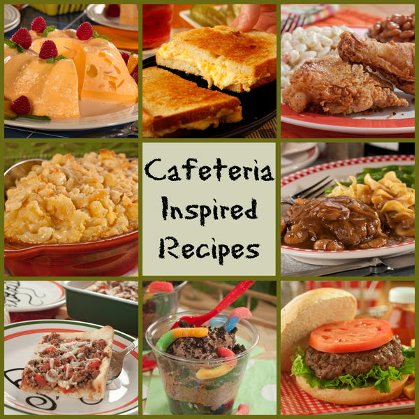 Recipes For Old Fashioned School Cafeteria Food