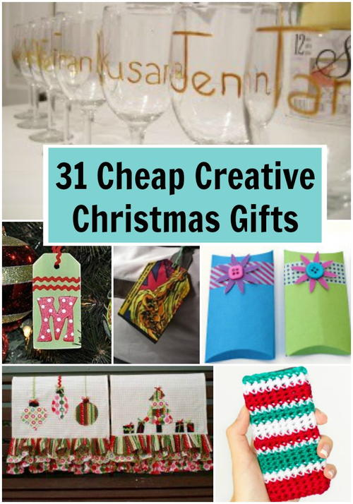 31 Cheap Creative Christmas Gifts