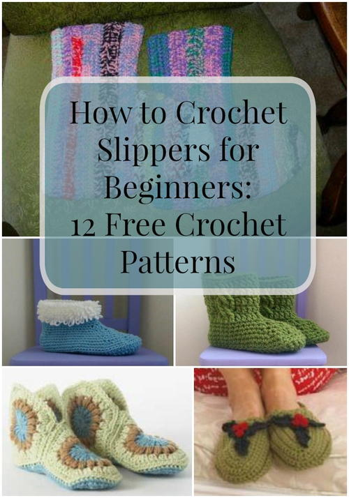 How To Crochet For Beginners : How to Crochet Slippers for Beginners: 12 Free Crochet Patterns ...