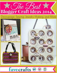 The Best Blogger Craft Ideas 2014
