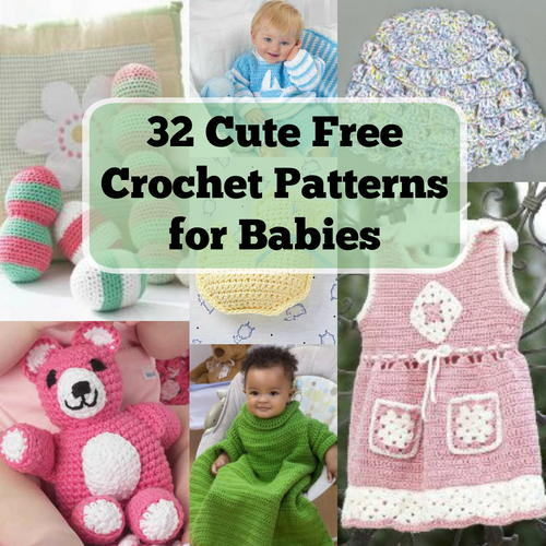 32 Cute Free Crochet Patterns for Babies