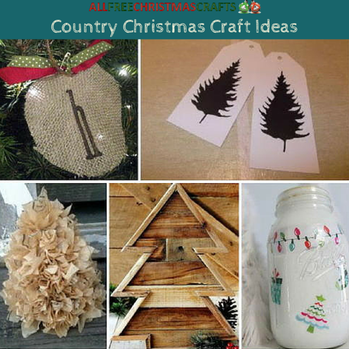 All free christmas crafts free christmas crafts for diy Country christmas gifts to make