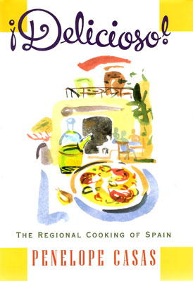 Deliciosos! The Regional Cooking of Spain