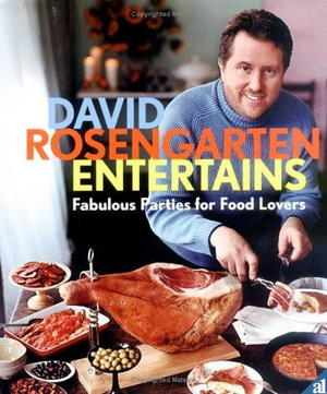 David Rosengarten Entertains: Fabulous Parties for Food Lovers