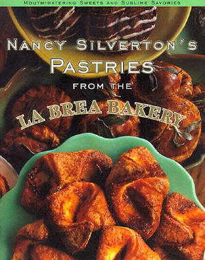 Nancy Silverton's Pastries from the La Brea Bakery