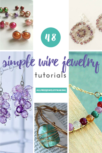 48 Simple Wire Jewelry Making Tutorials