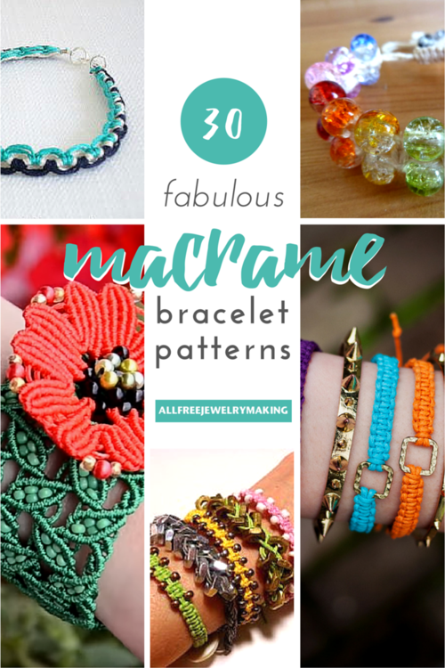 Fabulous Macrame Bracelet Patterns