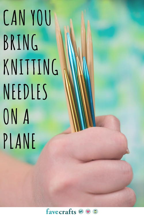 Knitting Needles Zurich Airport : Can you bring knitting needles on a plane other