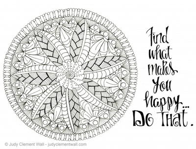 Find What Makes You Happy Mandala Coloring Page