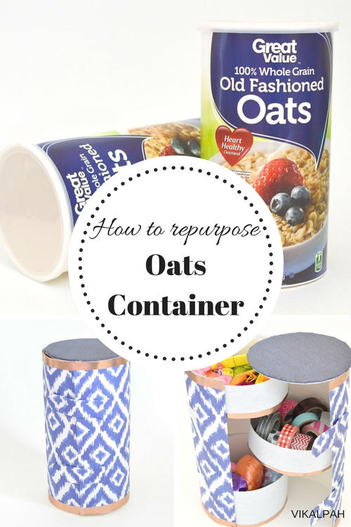 How to Repurpose an Oatmeal Container