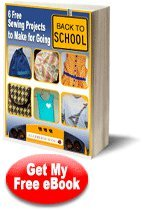 """6 Free Sewing Projects to Make for Going Back to School"" eBook"
