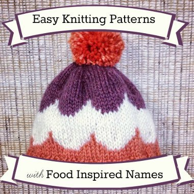 36 Easy Knitting Patterns With Food Inspired Names Allfreeknitting